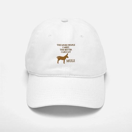 Like My Mule Cap
