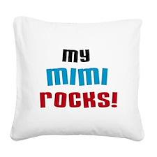 My Mimi Rocks Square Canvas Pillow