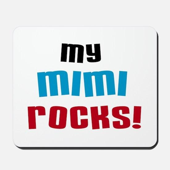 My Mimi Rocks Mousepad