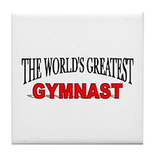 """The World's Greatest Gymnast"" Tile Coaster"