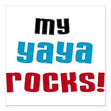"My Yaya Rock Square Car Magnet 3"" x 3"""
