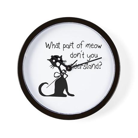cat saying w/ attitude Wall Clock