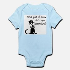 cat saying w/ attitude Infant Bodysuit