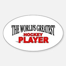 """""""The World's Greatest Hockey Player"""" Decal"""