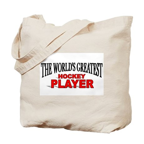 """The World's Greatest Hockey Player"" Tote Bag"