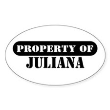 Property of Juliana Oval Decal