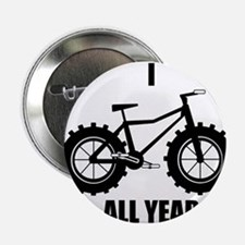 """I Fatbike All year 2.25"""" Button"""