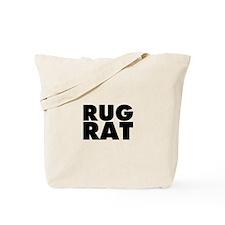 Rug Rat Tote Bag