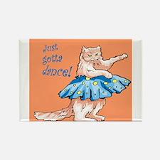 Just Gotta Dance! Rectangle Magnet
