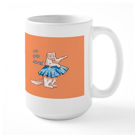 Just Gotta Dance! Large Mug