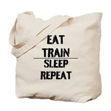 EAT TRAIN SLEEP REPEAT Tote Bag