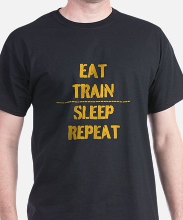 EAT TRAIN SLEEP REPEAT T-Shirt