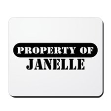 Property of Janelle Mousepad
