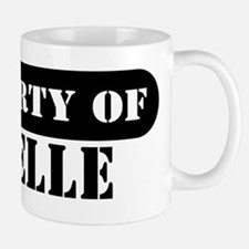Property of Janelle Mug