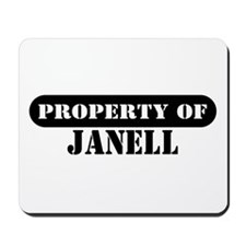 Property of Janell Mousepad
