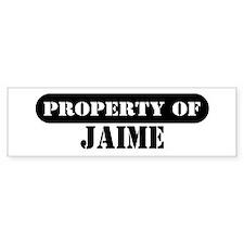 Property of Jaime Bumper Bumper Sticker