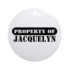 Property of Jacquelyn Ornament (Round)