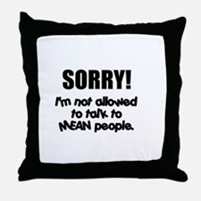 Mean People Throw Pillow