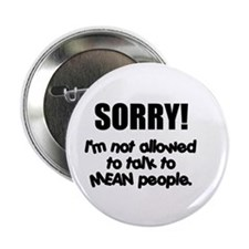 Mean People Button