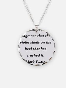 Forgiveness Mark Twain Necklace