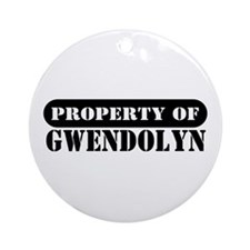 Property of Gwendolyn Ornament (Round)