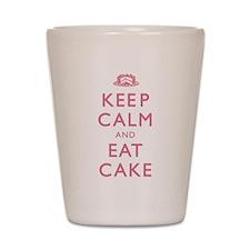 Keep Calm And Eat Cake Shot Glass