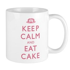 Keep Calm And Eat Cake Mug
