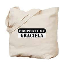 Property of Graciela Tote Bag