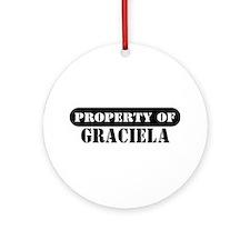 Property of Graciela Ornament (Round)