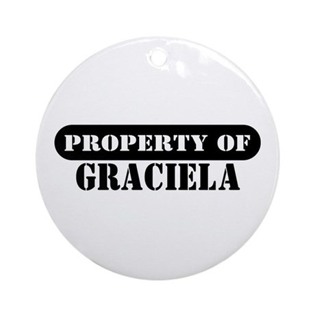 Property of Graciela Ornament (Round)