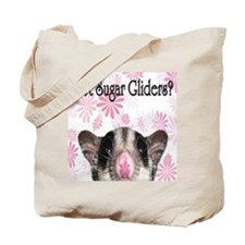 Got Sugar Gliders with Flower Tote Bag