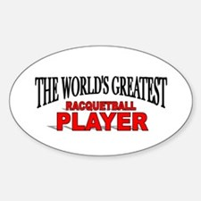"""""""The World's Greatest Racquetball Player"""" Decal"""