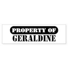 Property of Geraldine Bumper Bumper Sticker