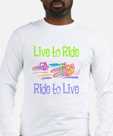 Live to Ride Long Sleeve T-Shirt