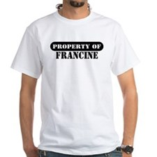 Property of Francine Premium Shirt