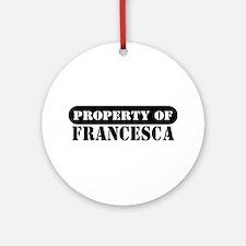 Property of Francesca Ornament (Round)