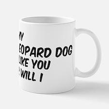 If my Catahoula Leopard Dog Mug