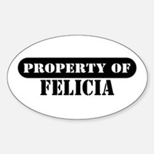 Property of Felicia Oval Decal