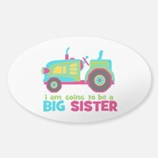I am going to be a Big Sister - Tractor Decal