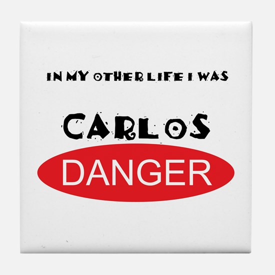 In My Other Life I Was Carlos Danger Tile Coaster