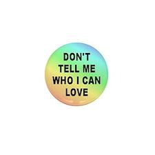 WHO I LOVE... Mini Button