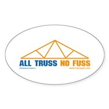 'All Truss, No Fuss' Oval Decal