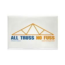 'All Truss, No Fuss' Rectangle Magnet