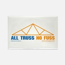 'All Truss, No Fuss' Rectangle Magnet