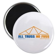 'All Truss, No Fuss' Magnet