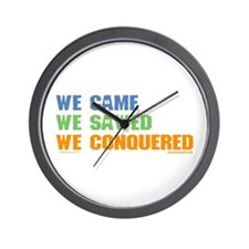 'We Came, We Sawed...'  Wall Clock