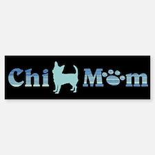 Chi Mom #114 Bumper Bumper Bumper Sticker