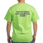 Have you hugged your hermit c Green T-Shirt