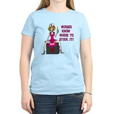 Nurses Know Where to Stick It T-Shirt