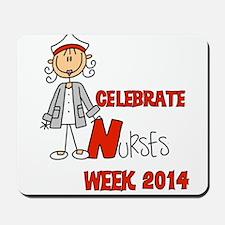Celebrate Nurses Week 2014 Mousepad